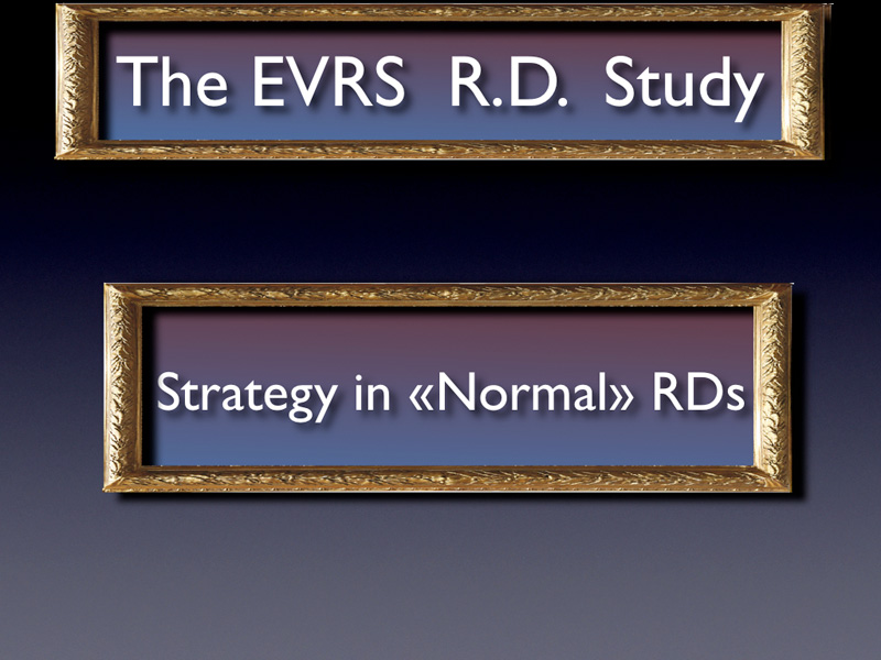 First strategy in what we could say «normal» RDs.