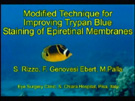 Modified Technique for Improving Trypan Blue Staining of Epiretinal Membranes